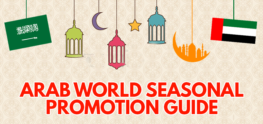 Arab World Seasonal Promotion Guide