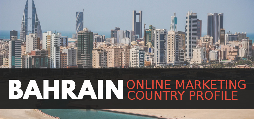 bahrain online marketing country profile