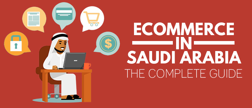 Ecommerce in Saudi Arabia | The Complete Guide | IstiZada